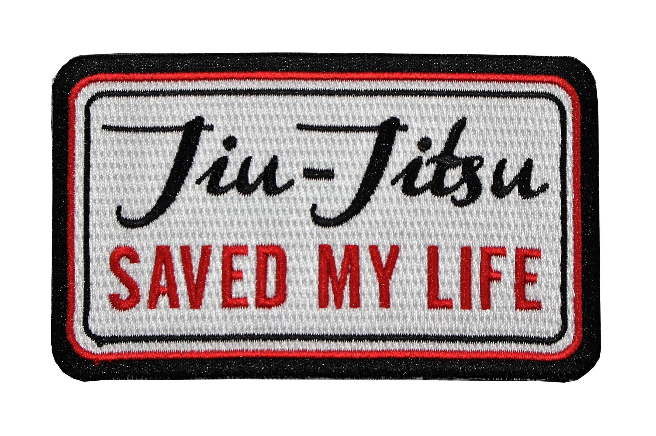 Bjj Jiu Jitsu Gi Patches Jiu Jitsu Saved My Life Gi Patch